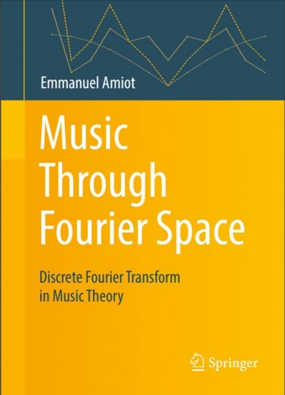Music Through Fourier Space Discrete Fourier Transform in Music Theory