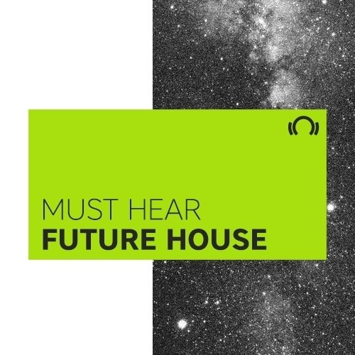 Must Hear Future House: November 2016