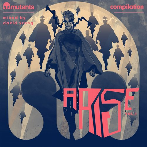 VA - Mutants Arise Compilation, Vol. 1 Mixed by David Vrong [5060134031306]