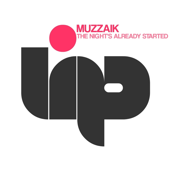 Muzzaik - The Night's Already Started [LIP004]