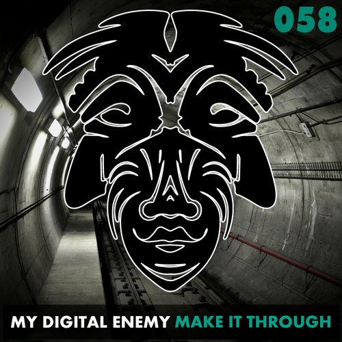My Digital Enemy - Make It Through [ZULU058]