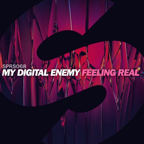 My Digital Enemy - Feeling Real [SPRS068]