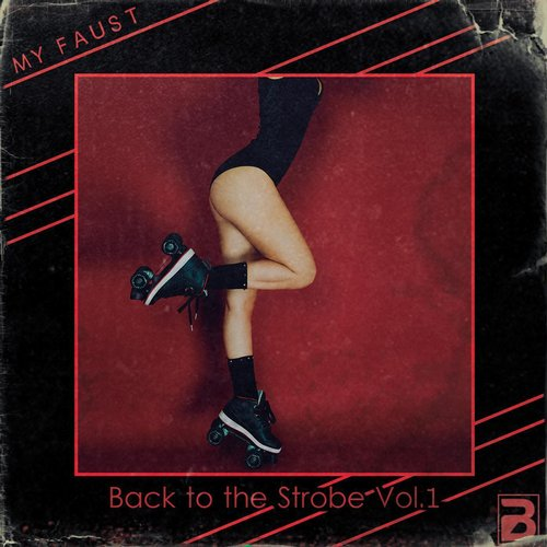 My Faust - Back To The Strobe, Vol. 1 [BR03]