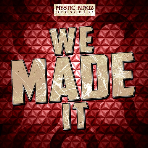 Mystic Kingz We Made It ACiD WAV MiDi-DISCOVER