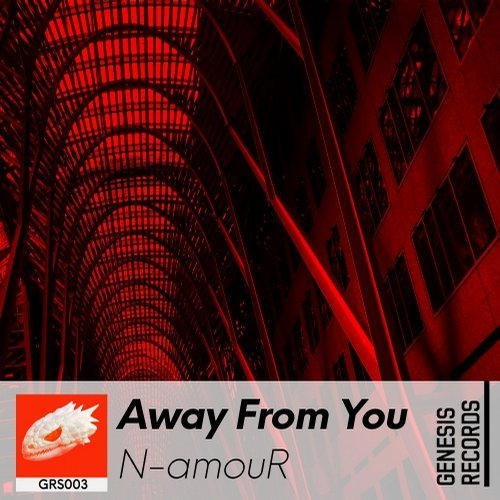 N-amouR - Away From You [GRS003]