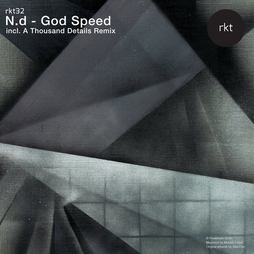 N.d - God Speed [RKT032]
