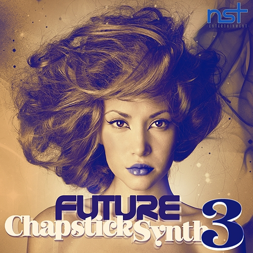 NST Entertainment Future Chapstick Synth Vol.3 ACID WAV MIDI