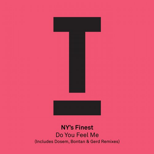 NY's Finest - Do You Feel Me [TOOL41301Z]
