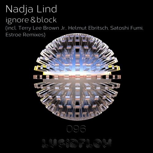 Nadja Lind - Ignore And Block [LF096]