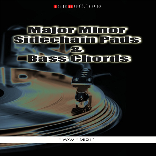Nano Musik Loops Major Minor Sidechain Pads And Bass Chords WAV MIDI-SoSISO