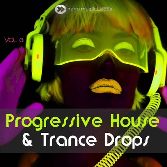 Nano Musik Loops Progressive House And Trance Drops Vol 3 ACiD WAV MiDi
