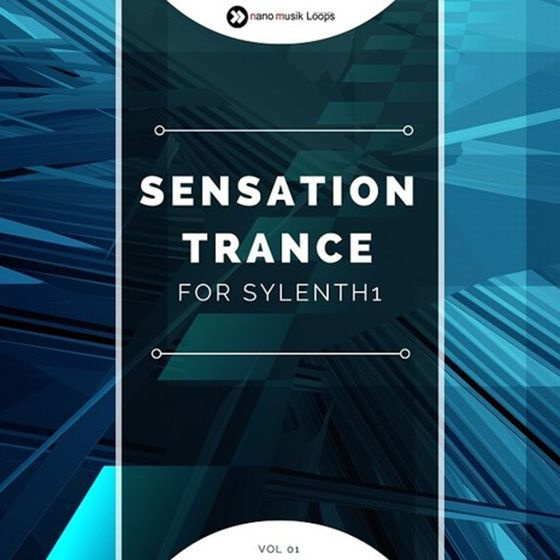Nano Musik Loops Sensation Trance For SYLENTH1