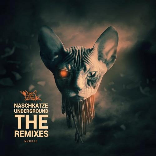 Naschkatze Underground – The Remixes, Vol. 1. [NKU015]