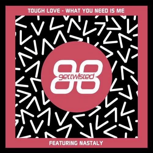 Nastaly, Tough Love - What You Need Is Me [G010003422134U]