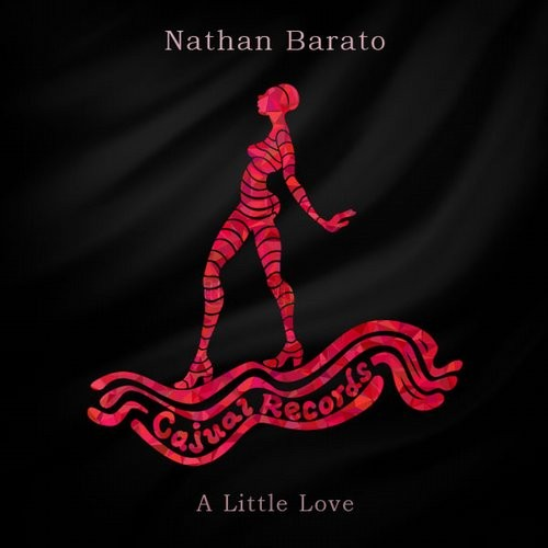Nathan Barato – A Little Love [CAJ391]