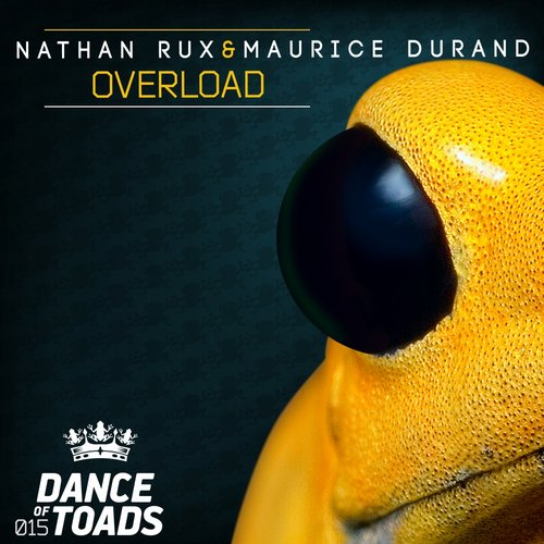 Nathan Rux, Maurice Durand - Overload [DOT015]