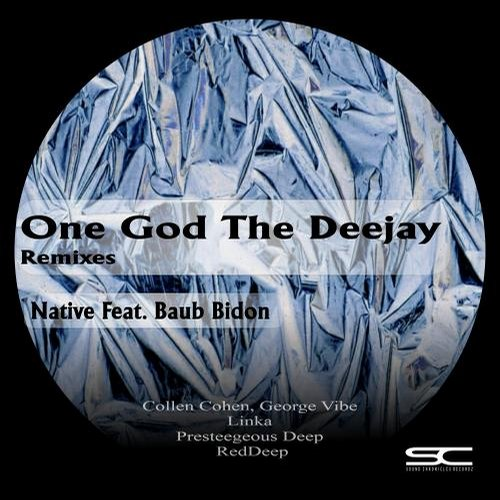 Native feat. Baub Bidon - One God The Deejay Remixes [SCR84]