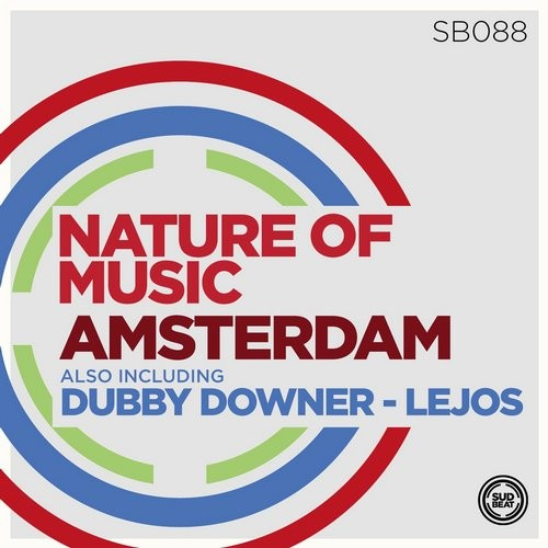Nature of Music – Amsterdam [SB088]