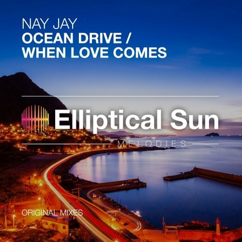 Nay Jay - Ocean Drive / When Love Comes [ESM264]