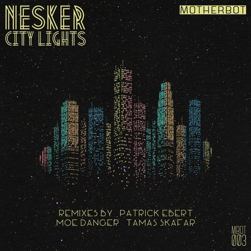 Nesker - City Lights [MBOT003]