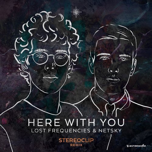 Netsky, Lost Frequencies - Here With You (Stereoclip Remix) [ARMAS1320]