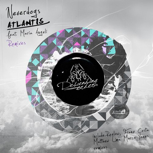 Neverdogs - Atlantis (Remixes)