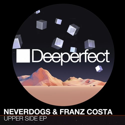 Neverdogs, Franz Costa - Upper Side EP [DPE1098]