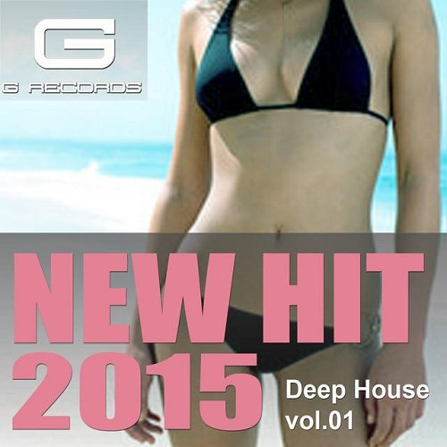 VA - New Hit 2015 Vol 1 Deep House