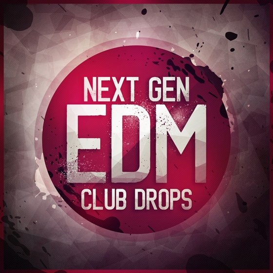 Next Gen EDM Club Drops WAV MiDi