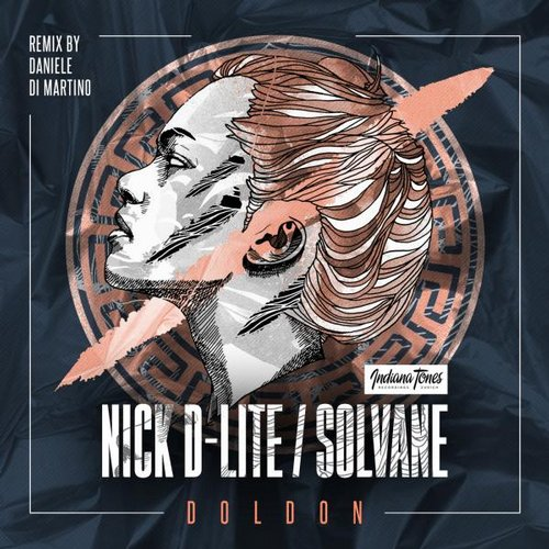 Nick D-Lite, Solvane – DOLDON [IT077]