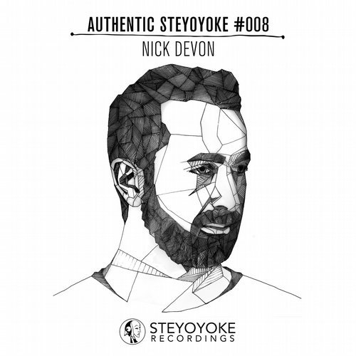 Nick Devon Presents Authentic Steyoyoke #008 [SYYKAS008]