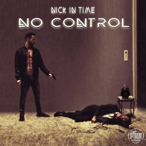 Nick In Time - No Control [OPT010]