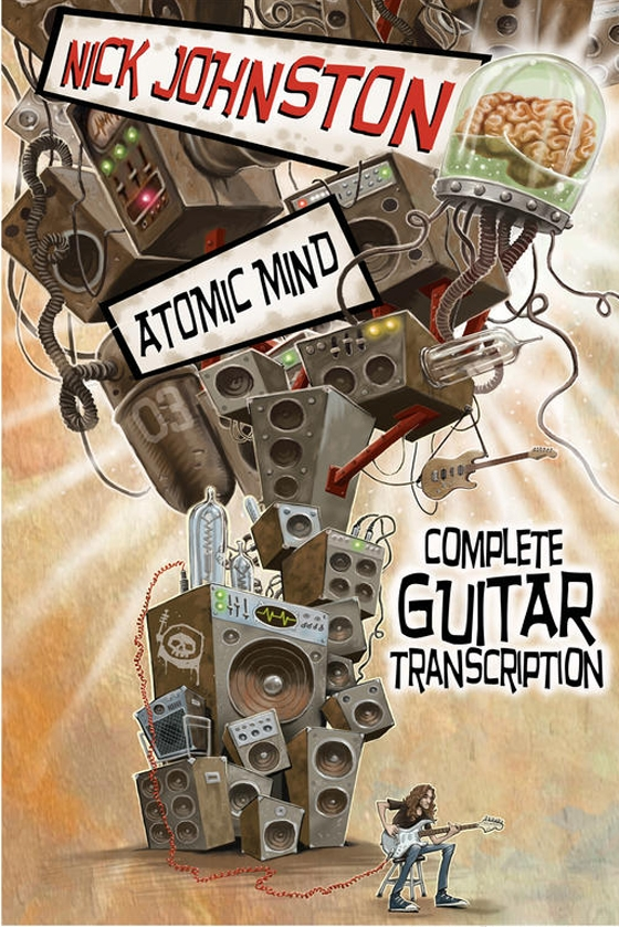 Nick Johnston Soloist Atomic Mind Complete Guitar Transcription