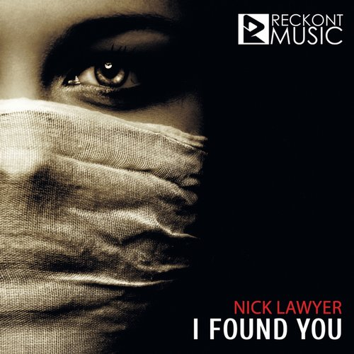 Nick Lawyer - I Found You [RMD002]