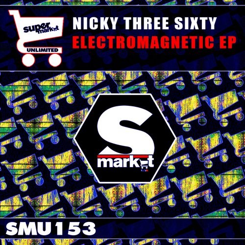 Nicky Three Sixty - Electromagnetic [SMU153]