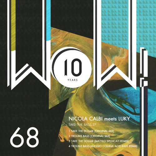 Nicola Calbi, Luky – Take The Bass EP [WOW68]