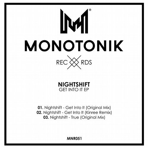 Nightshift – Get Into It EP [MNR051]