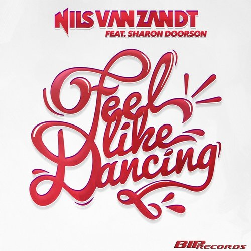 Nils Van Zandt - Feel Like Dancing Original Extended Mix [BIP-CLUB- 857]