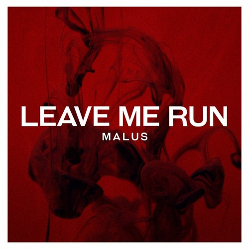 Nils, MALUS - Leave Me Run [SF1437554102]