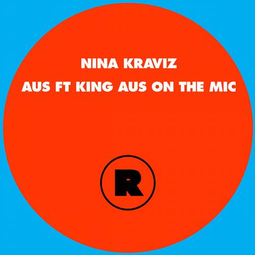 Nina Kraviz Feat. King Aus On The Mic - Aus [REKIDS064]