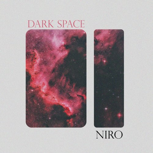 Niro - Dark Space [ZEBRA 319]