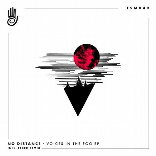 No Distance - Voices In The Fog EP [TSM049]