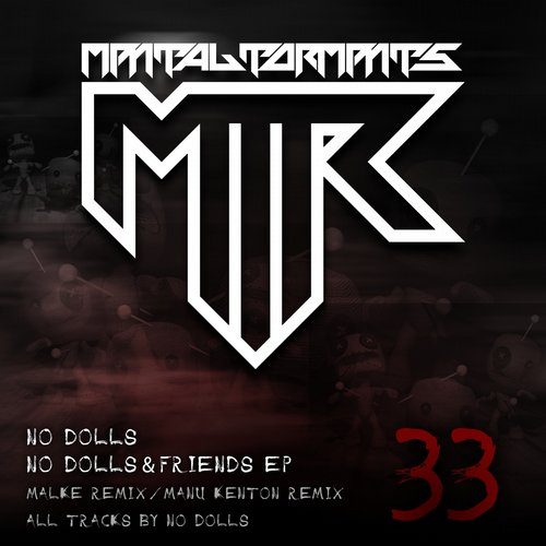 No Dolls - No Dolls & Friends EP [MTRDGTL 033]