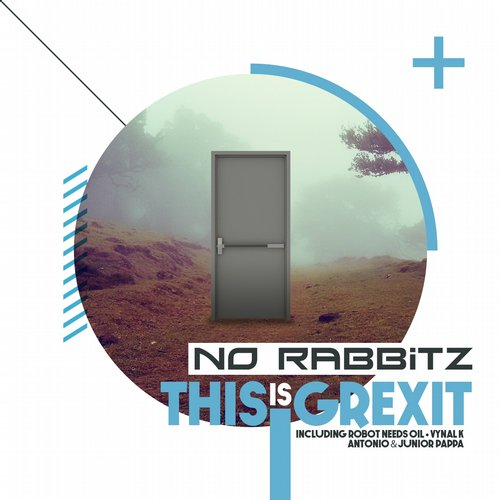 No Rabbitz - This Is Grexit [OOHGTH006]