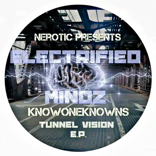 NoOneKnowns - Tunnel Vision [EM 29]