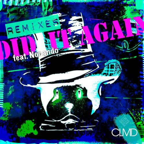 Nocando, CLMD - Did It Again (Remix EP)