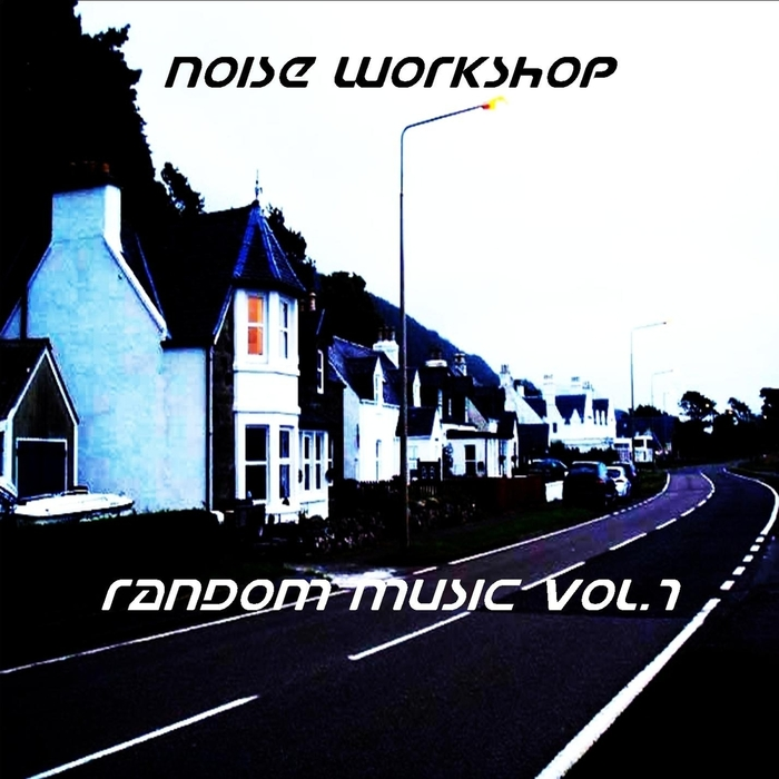 Noise Workshop - Random Music Vol 7 [361459 0916824]