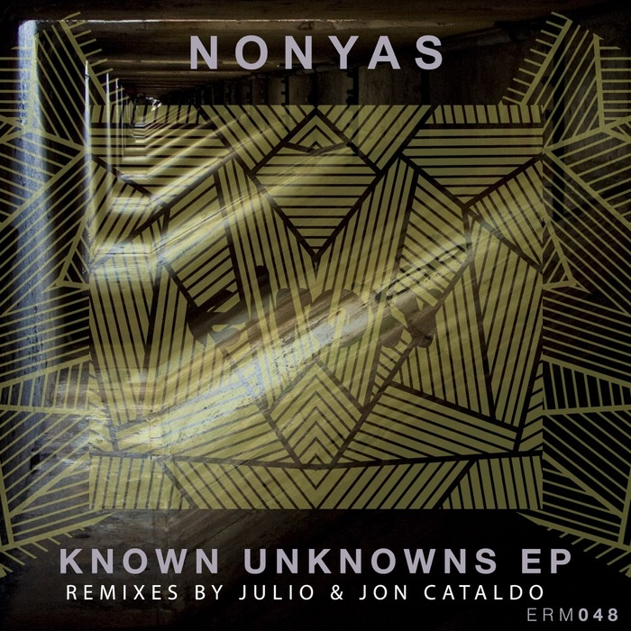 Nonyas - Known Unknowns EP [ERM 048]
