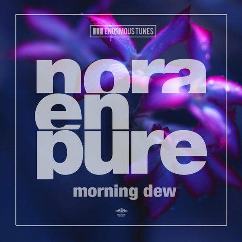 Nora En Pure – Morning Dew [ETR300]