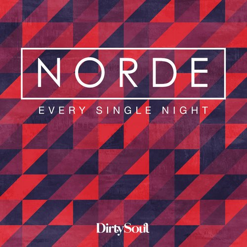 Norde - Every Single Night [DIRTY106D1]